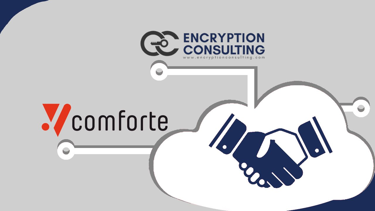 Comforte AG Announces Partnership with Encryption Consulting LLC